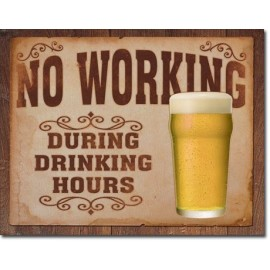 NO WORKING TIN SIGN