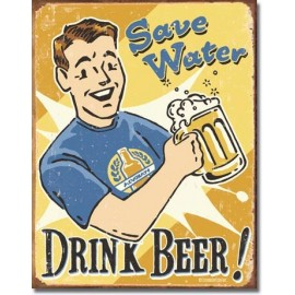 SAVE WATER DRINK BEER TIN SIGN
