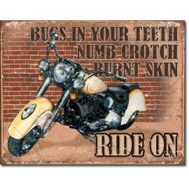 RIDE ON TIN SIGN