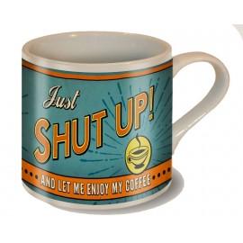MUG SHUT UP