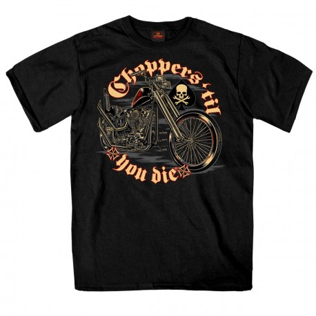 T-SHIRT CHOPPERS TILL YOU DIE